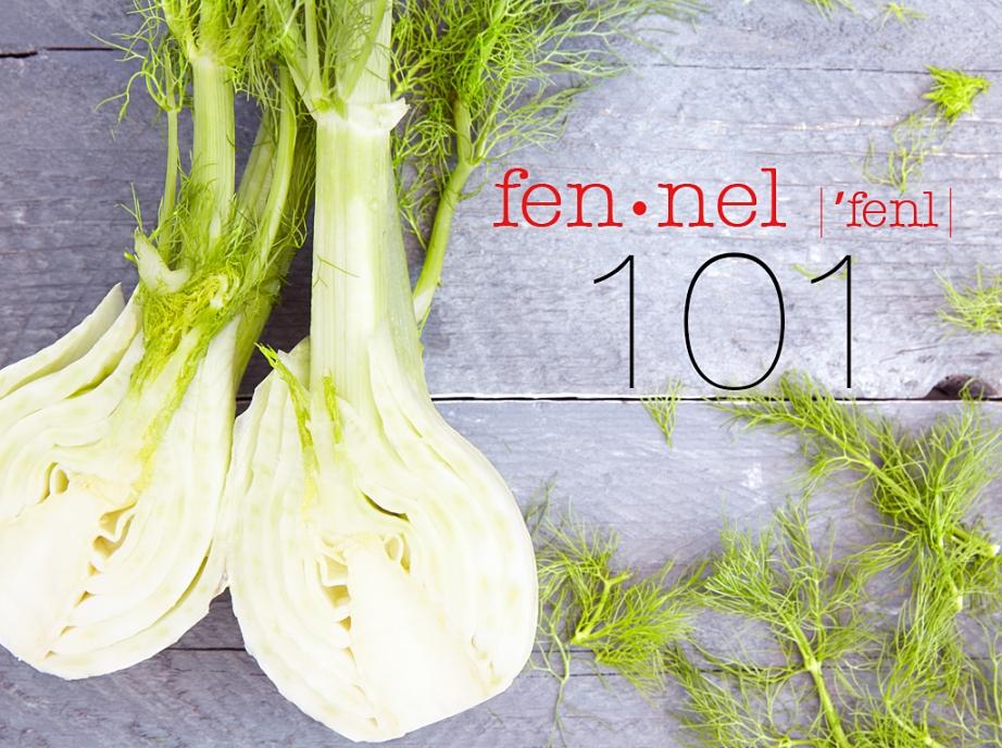Fennel 101