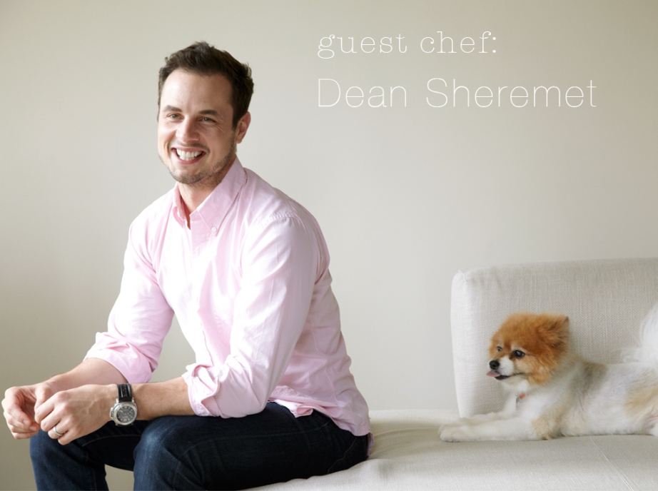 Guest Chef: Dean Sheremet